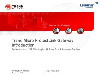 Trend Micro ProtectLink Gateway Introduction
