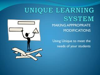 UNIQUE LEARNING SYSTEM