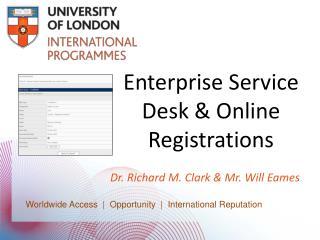 Enterprise Service Desk & Online Registrations