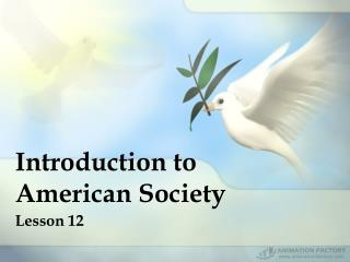 Introduction to American Society Lesson 12
