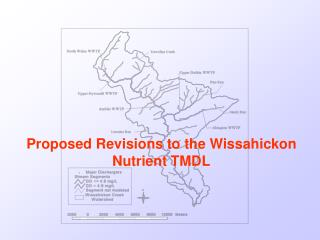 Proposed Revisions to the Wissahickon Nutrient TMDL