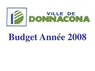 Budget Ann�e 2008