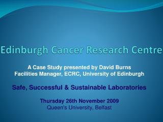 Edinburgh Cancer Research Centre