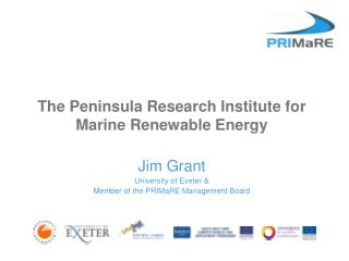 The Peninsula Research Institute for Marine Renewable Energy
