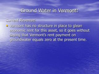 Ground Water in Vermont: