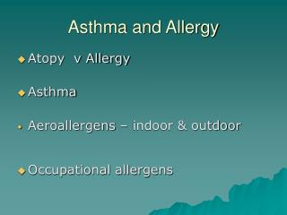 Asthma and Allergy