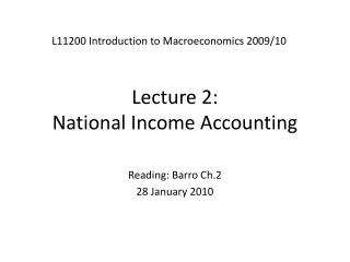Lecture 2:  National Income Accounting