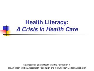 Health Literacy: A Crisis In Health Care