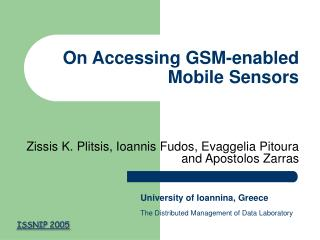 On Accessing GSM-enabled Mobile Sensors