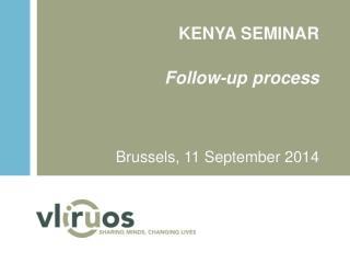 KENYA SEMINAR Follow-up process