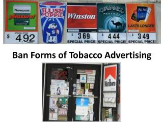 Ban Forms of Tobacco Advertising