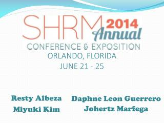 ORLANDO, FLORIDA JUNE 21 - 25