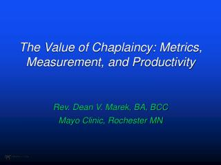 The Value of Chaplaincy: Metrics, Measurement, and Productivity