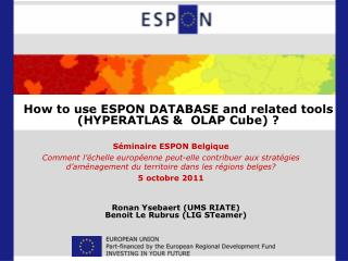 How to use ESPON DATABASE and related tools (HYPERATLAS &  OLAP Cube) ?