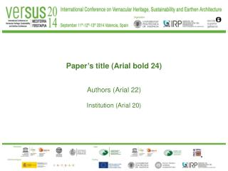 Paper ' s title (Arial bold 24)  Authors (Arial 22) Institution (Arial 20)