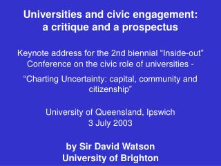 Universities and civic engagement:             a critique and a prospectus