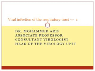 Viral infection of the respiratory tract ---  1