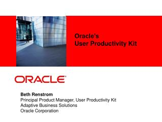 Oracle�s  User Productivity Kit