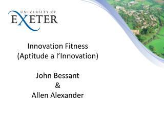 Innovation Fitness  (Aptitude a l'Innovation) John Bessant &  Allen Alexander
