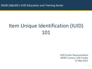 Item Unique Identification (IUID) 101