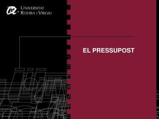 EL PRESSUPOST