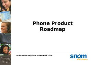 Phone Product Roadmap