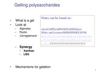 Gelling polysaccharides