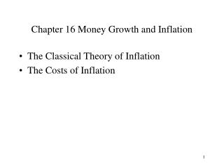 Chapter 16 Money Growth and Inflation