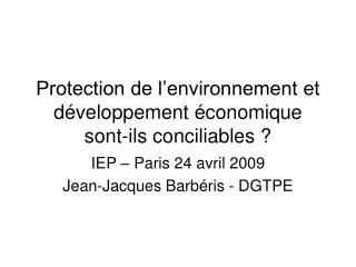 Protection de l'environnement et développement économique sont-ils conciliables ?