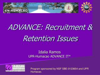 ADVANCE: Recruitment & Retention Issues