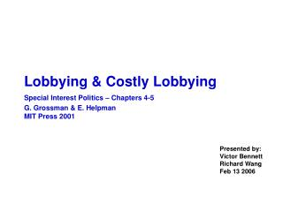 Lobbying & Costly Lobbying