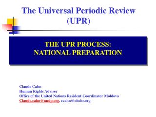 The Universal Periodic Review  (UPR)
