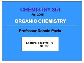 CHEMISTRY 351