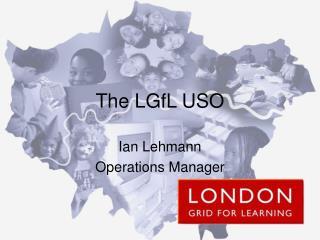 The LGfL USO