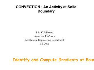 CONVECTION : An Activity at Solid Boundary