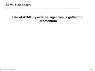 ATML Use cases