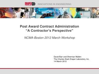 """Post Award Contract Administration  """"A Contractor's Perspective"""""""
