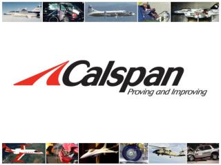 Calspan Flight Research  Recent Activities Lou Knotts