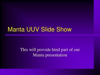 Manta UUV Slide Show