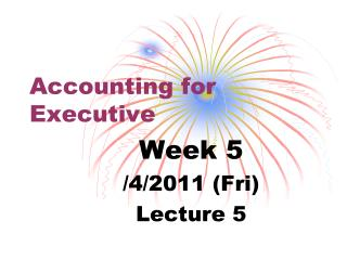 Accounting for Executive