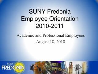SUNY Fredonia Employee Orientation 2010-2011