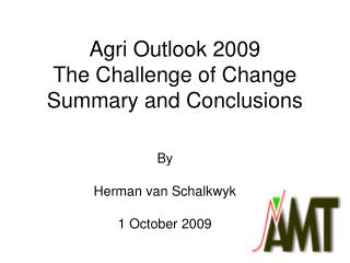 Agri Outlook 2009 The Challenge of Change Summary and Conclusions