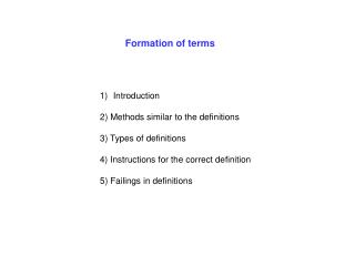 Formation of terms