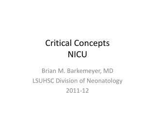 Critical Concepts NICU