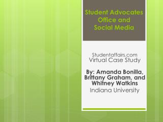 Student Advocates Office and  Social Media