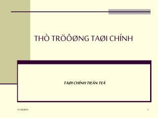 THÒ TRÖÔØNG TAØI CHÍNH