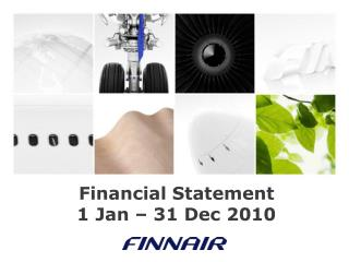 Financial Statement  1 Jan � 31 Dec 2010