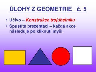 ÚLOHY Z GEOMETRIE č. 5