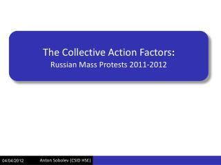 The Collective Action� Factors :