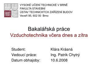 Bakalářská práce Vzduchotechnika včera dnes a zítra